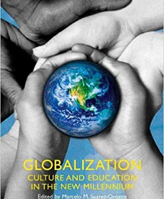 Globalization: Culture and Education in the New Millennium
